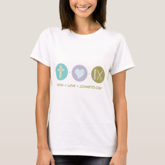 Faith Love Cosmetology T-Shirt