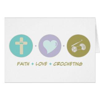 Faith Love Crocheting Greeting Card