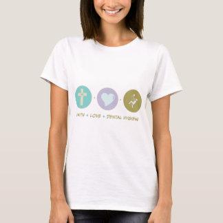 Faith Love Dental Hygiene T-Shirt