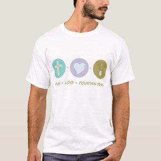 Faith Love Fountain Pens T-Shirt