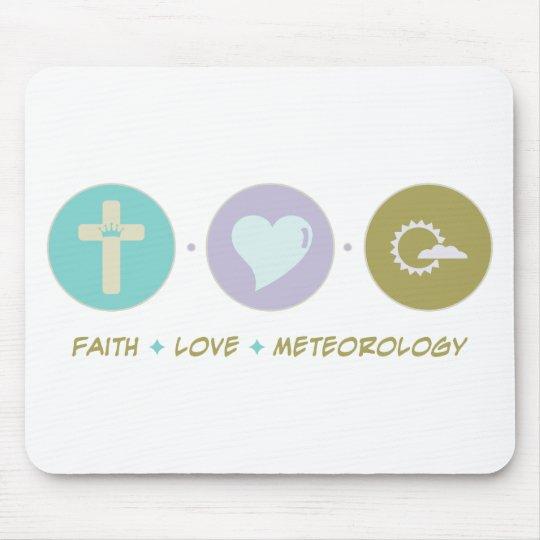 Faith Love Meteorology Mouse Pad