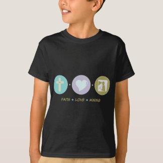 Faith Love Mining T-Shirt