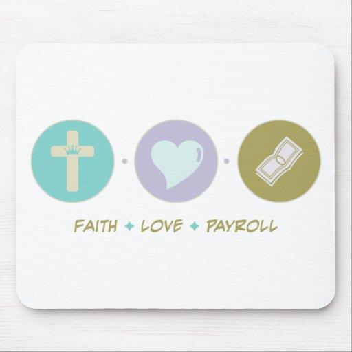 Faith Love Payroll Mouse Pad