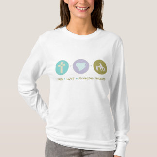 Faith Love Physical Therapy T-Shirt