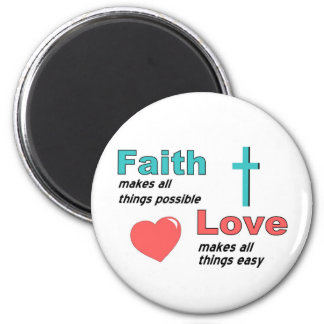 Faith makes all things possible 2 inch round magnet
