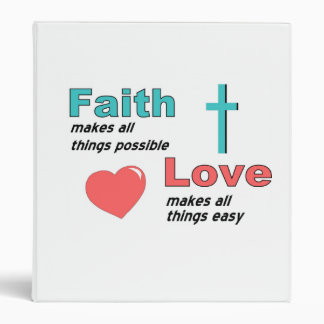 Faith makes all things possible binder