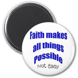 Faith makes all things possible christian gift 2 inch round magnet