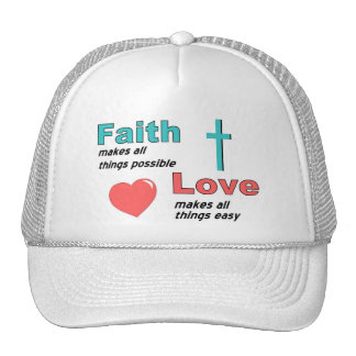 Faith makes all things possible trucker hat