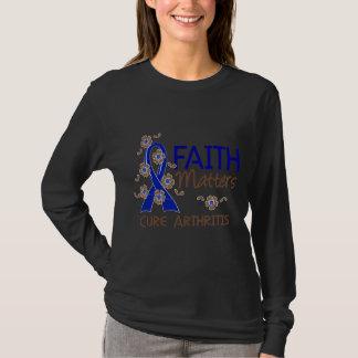 Faith Matters 3 Arthritis T-Shirt