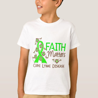 Faith Matters 3 Lyme Disease T-Shirt
