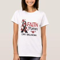 Faith Matters 3 Melanoma T-Shirt
