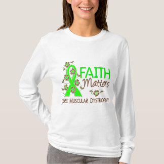 Faith Matters 3 Muscular Dystrophy T-Shirt