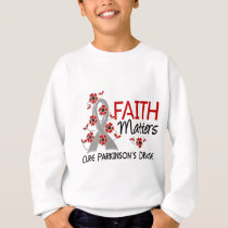 Faith Matters 3 Parkinson's Disease Sweatshirt