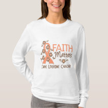 Faith Matters 3 Uterine Cancer T-Shirt