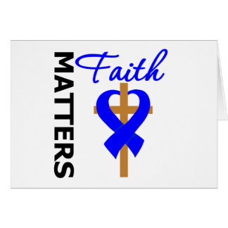 Faith Matters Colon Cancer Greeting Card