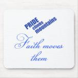 Faith Moves Mountains Mouse Pad
