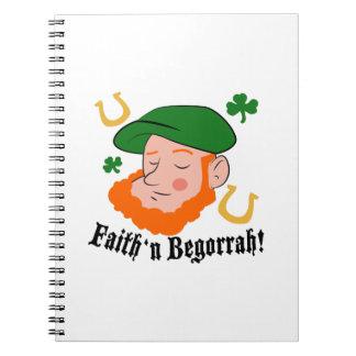 Faith n Begorrah Spiral Notebook