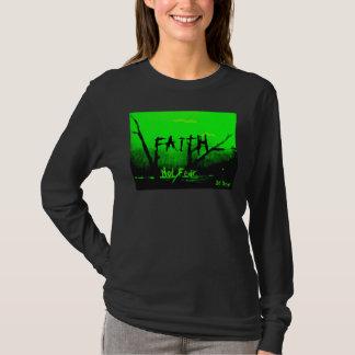 Faith not fear Shirt