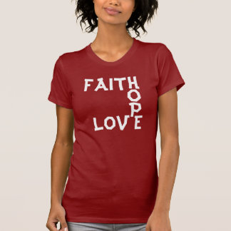 FAITH, O, P, E, LOV SHIRT