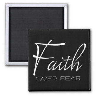 Faith Over Fear Encouragement in White Magnet
