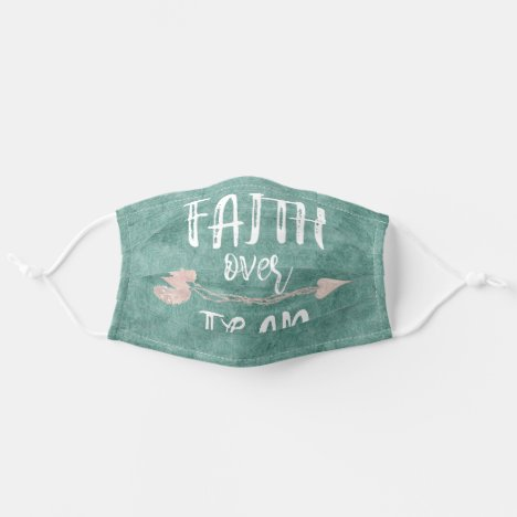 Faith over Fear Quote Adult Cloth Face Mask