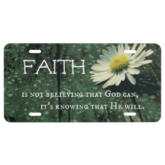 Faith Quote License Plate