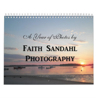Faith Sandahl Photography 2012 Calendar