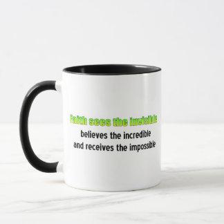 Faith sees the invisible mug