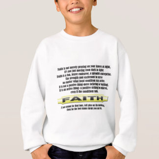 FAITH - THE DEFINITION Great Inspirational Thought Sweatshirt