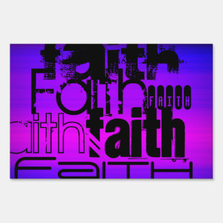 Faith; Vibrant Violet Blue and Magenta Lawn Sign
