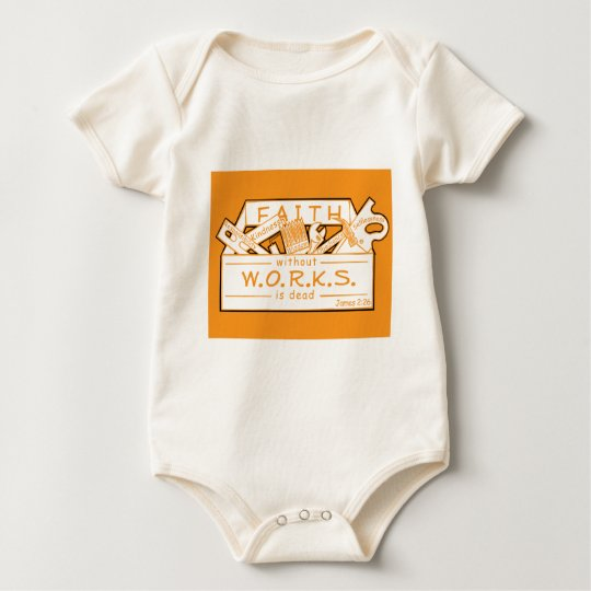 FAITH WITHOUT WORKS IS DEAD BABY BODYSUIT