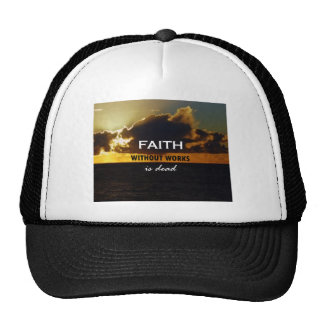 Faith Without Works Is Dead Mesh Hat