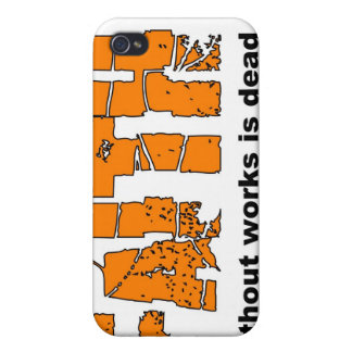 Faith without works is dead James 2 26 iPhone 4 Covers
