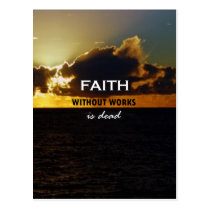Faith Without Works Is Dead Postcard