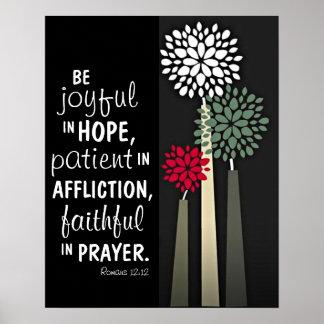 Faithful in prayer bible verse Romans 12 12 Poster