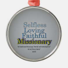 Faithful Missionary Metal Ornament at Zazzle