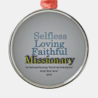 Faithful Missionary Metal Ornament