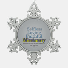 Faithful Missionary Snowflake Pewter Christmas Ornament at Zazzle