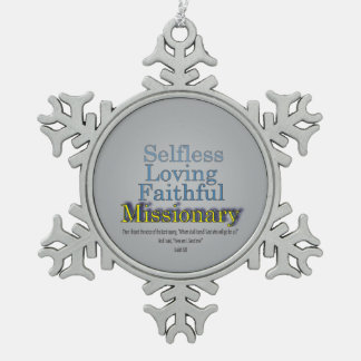Faithful Missionary Snowflake Pewter Christmas Ornament