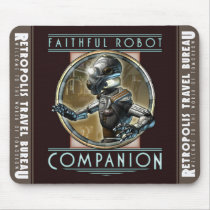 """Faithful Robot Companion""  Mouse Pad"