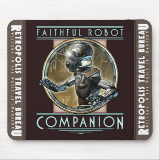 """Faithful Robot Companion""  Mouse Pad"