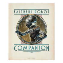 "Faithful Robot Companion poster (16x20"")"