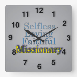Faithful Selfless Ministerial Missionary Square Wall Clock