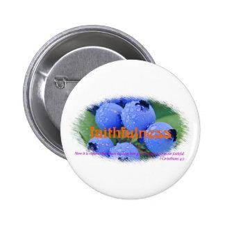 Faithfulness 2 Inch Round Button