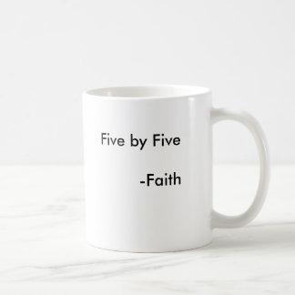 Faith's signiture quote coffee mug