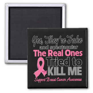 Fake and Spectacular - Breast Cancer 2 Inch Square Magnet