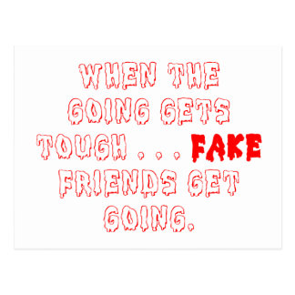 Fake Friends Don't Stay Postcard