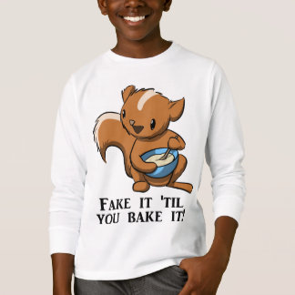 Fake it 'til you bake it (kids) T-Shirt