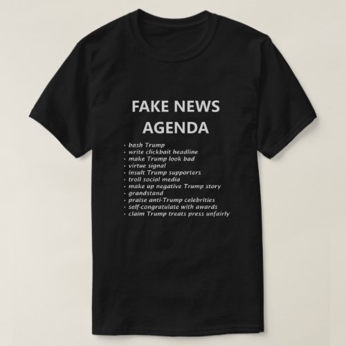 Fake News Agenda Funny Shirt