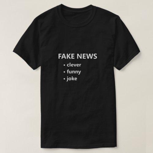Fake News Clever Funny Joke Funny Shirt